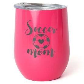 Soccer Stainless Steel Wine Tumbler - Soccer Mom