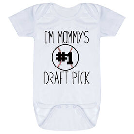 Baseball Baby One-Piece - I'm Mommy's #1 Draft Pick