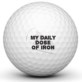 Daily Dose Of Iron Golf Ball