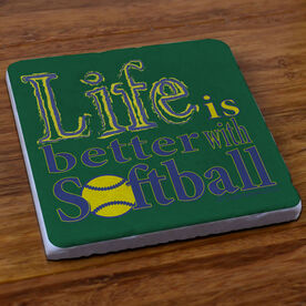 Life is Better with Softball - Stone Coaster
