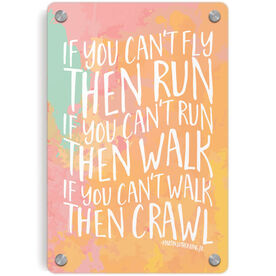 Running Metal Wall Art Panel - If You Can't Fly