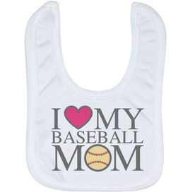 Baseball Baby Bib - I Love My Baseball Mom