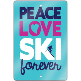"Skiing 18"" X 12"" Aluminum Room Sign Peace Love Ski Forever"