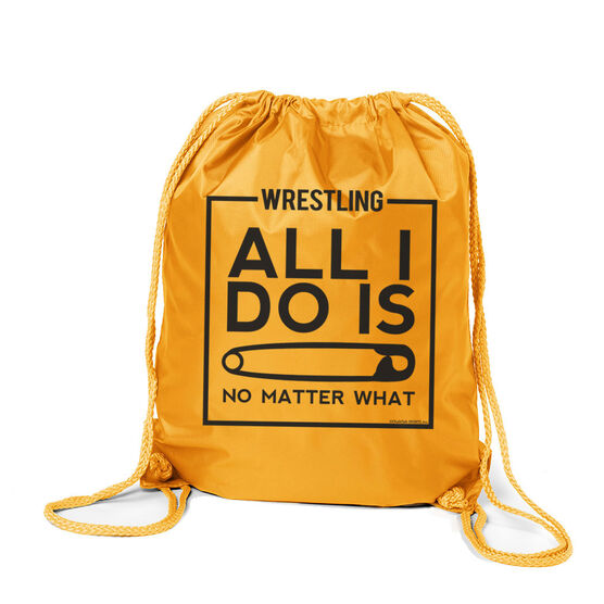 Wrestling Sport Pack Cinch Sack All I Do Is Pin