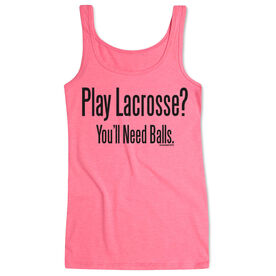 Girls Lacrosse Women's Athletic Tank Top Play Lacrosse You'll Need Balls