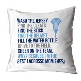 Guys Lacrosse Throw Pillow - Because I'm The Best Mom Ever