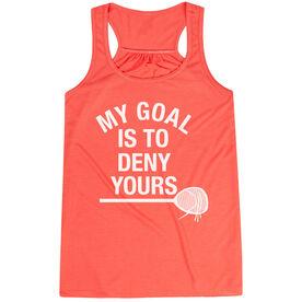 Girls Lacrosse Flowy Racerback Tank Top - My Goal Is To Deny Yours Goalie Stick
