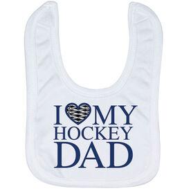 Hockey Baby Bib - I Love My Hockey Dad