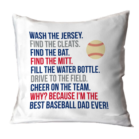 Baseball Throw Pillow - Because I'm The Best Dad Ever