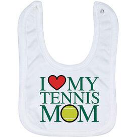 Tennis Baby Bib - I Love My Tennis Mom