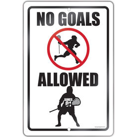 "Lacrosse Aluminum Room Sign Personalized No Goals Allowed (18"" X 12"")"