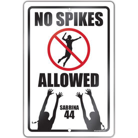 """Volleyball Aluminum Room Sign Personalized No Spikes Allowed (18"""" X 12"""")"""