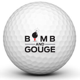 Bomb And Gouge Golf Ball