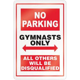 """Gymnastics 18"""" X 12"""" Aluminum Room Sign - No Parking Sign"""