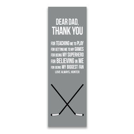 "Hockey 12.5"" X 4"" Removable Wall Tile - Dear Dad (Vertical)"