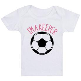 Soccer Baby T-Shirt - I'm A Keeper
