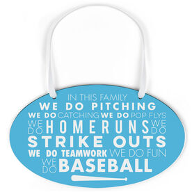 Baseball Oval Sign - We Do Baseball
