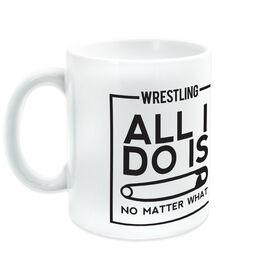 Wrestling Coffee Mug All I Do Is Pin