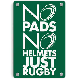 Rugby Metal Wall Art Panel - No Pads No Helmets Just Rugby