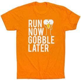 Running Short Sleeve T-Shirt - Run Now Gobble Later (Bold)