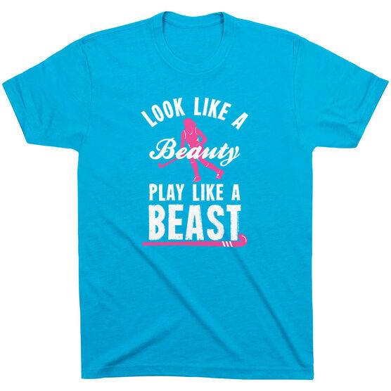 Field Hockey Tshirt Short Sleeve Look Like A Beauty Play Like A Beast