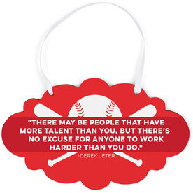 Baseball Cloud Sign - There May Be People Quote