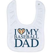 Baseball Baby Bib - I Love My Baseball Dad
