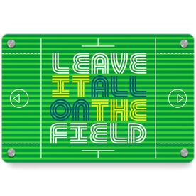 Guys Lacrosse Metal Wall Art Panel - Leave It All On The Field