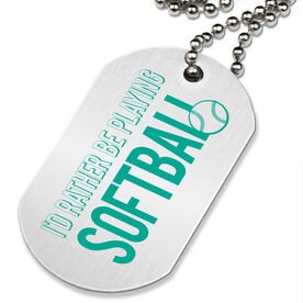 I'd Rather Be Playing Softball Printed Dog Tag Necklace