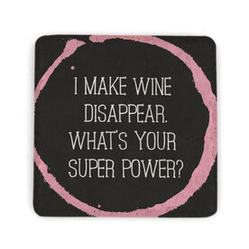Stone Coaster - Wine - Whats Your Superpower