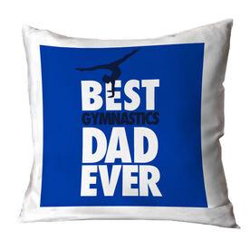Gymnastics Pillow Best Dad Ever