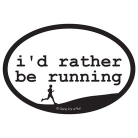 I'd Rather Be Running Decal (White/Black)
