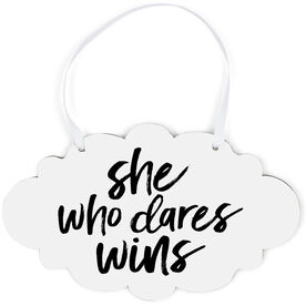 Cloud Sign - She Who Dares Wins