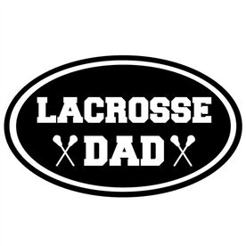 Lacrosse Dad Oval Vinyl Decal