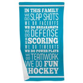 Hockey Beach Towel We Do Hockey
