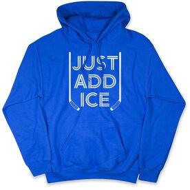 Hockey Hooded Sweatshirt - Just Add Ice
