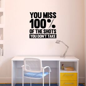 You Miss 100% of the Shots You Don't Take (w/ Pucks) Removable ChalkTalkGraphix Wall Decal