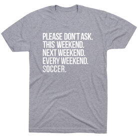 Soccer Short Sleeve T-Shirt - All Weekend Soccer