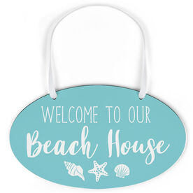 Oval Sign - Welcome To Our Beach House