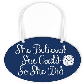 Volleyball Oval Sign - She Believed She Could Script