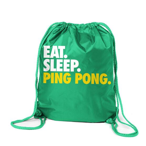 Ping Pong Sport Pack Cinch Sack Eat. Sleep. Ping Pong.