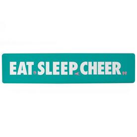 """Cheerleading Aluminum Room Sign - Eat Sleep Cheer (4""""x18"""")"""