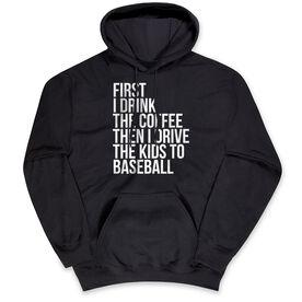 Baseball Standard Sweatshirt - Then I Drive The Kids To Baseball