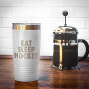 Hockey 20 oz. Double Insulated Tumbler - Eat Sleep Hockey