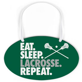 Guys Lacrosse Oval Sign - Eat Sleep Lacrosse Repeat