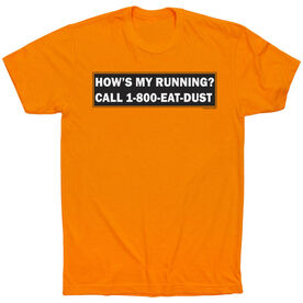 Running Short Sleeve T-Shirt - 1-800 Eat Dust