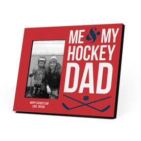 Hockey Photo Frame - Me & My Hockey Dad