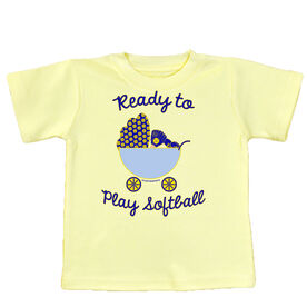Softball Baby T-Shirt Ready To Play Softball