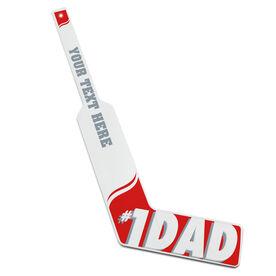 Personalized Knee Hockey Goalie Stick #1 Dad