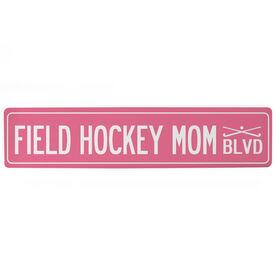 """Field Hockey Aluminum Room Sign - Field Hockey Mom Blvd (4""""x18"""")"""